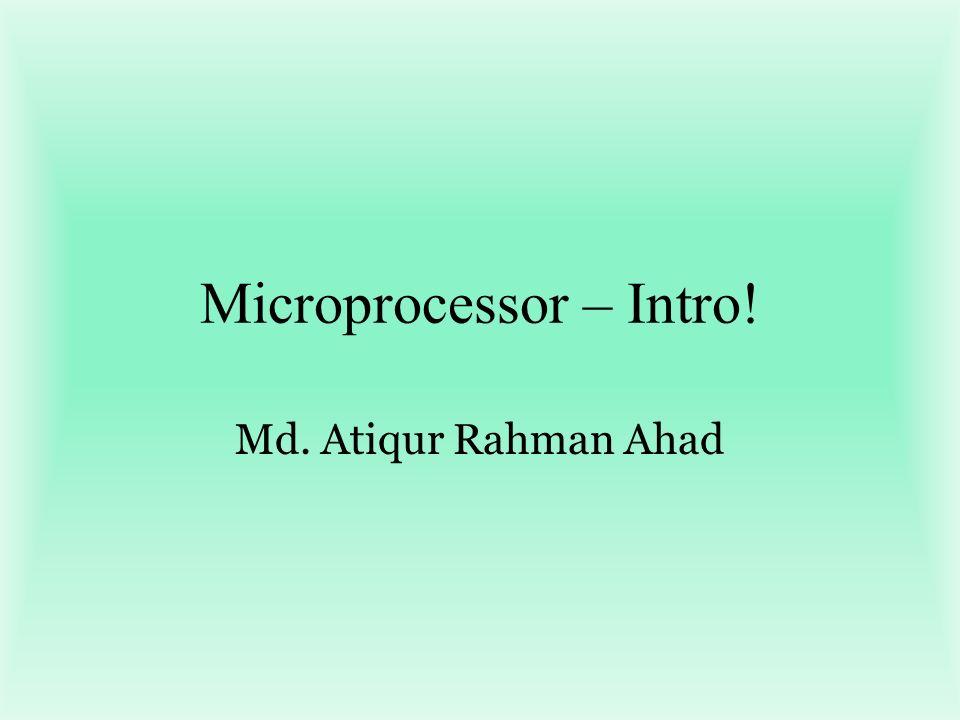 Microprocessor – Intro!