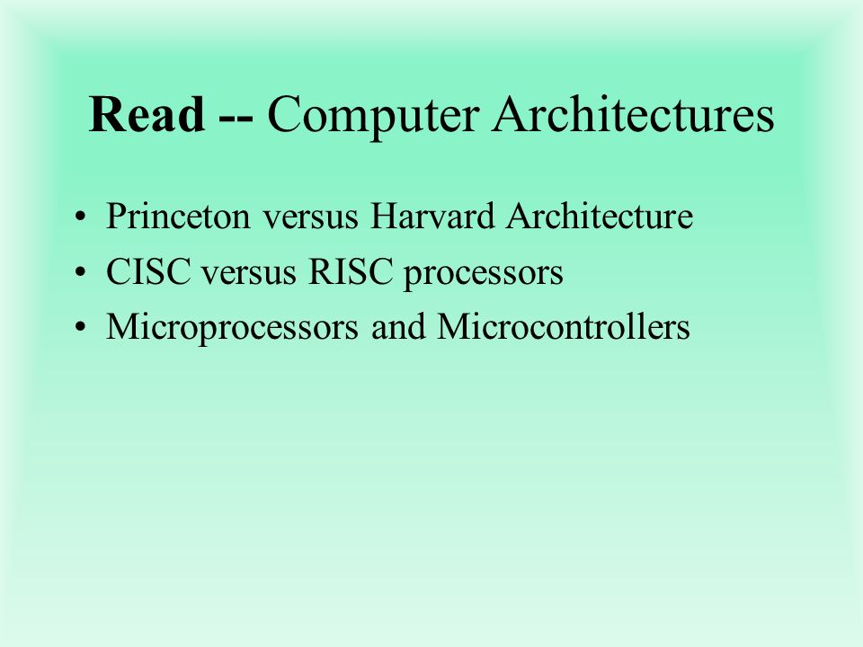 Read -- Computer Architectures