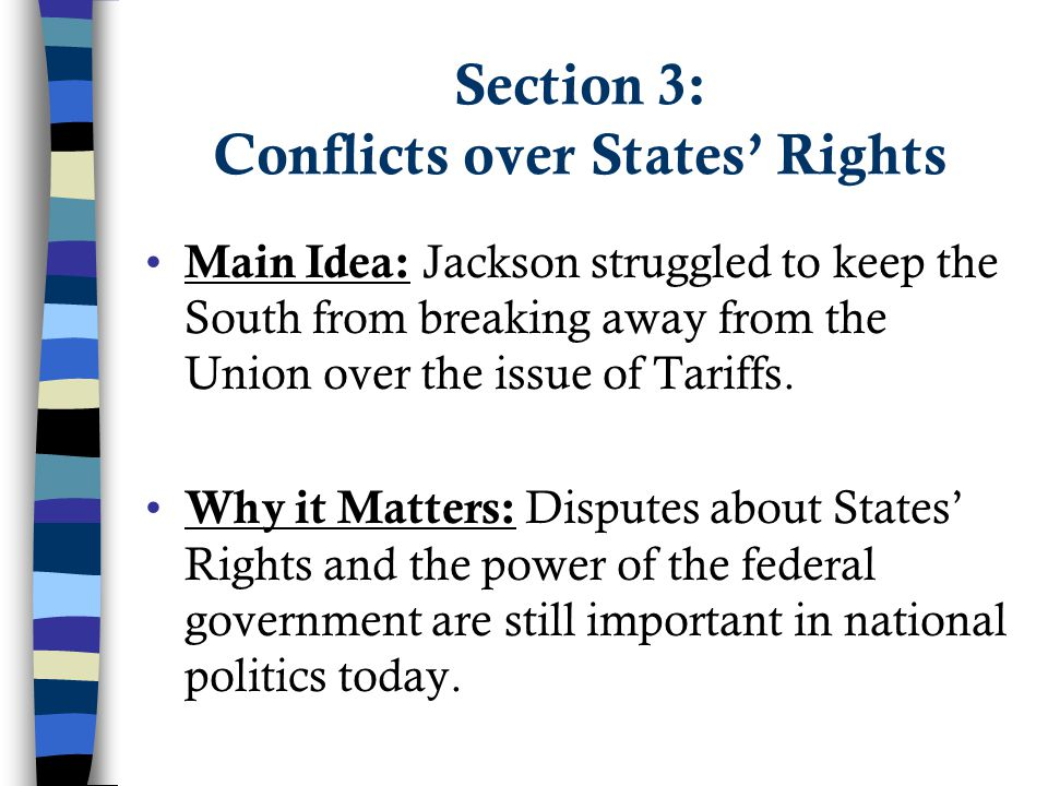 Section 3: Conflicts over States' Rights