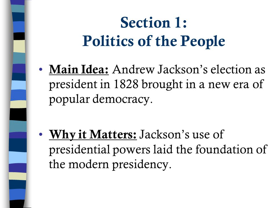 Section 1: Politics of the People