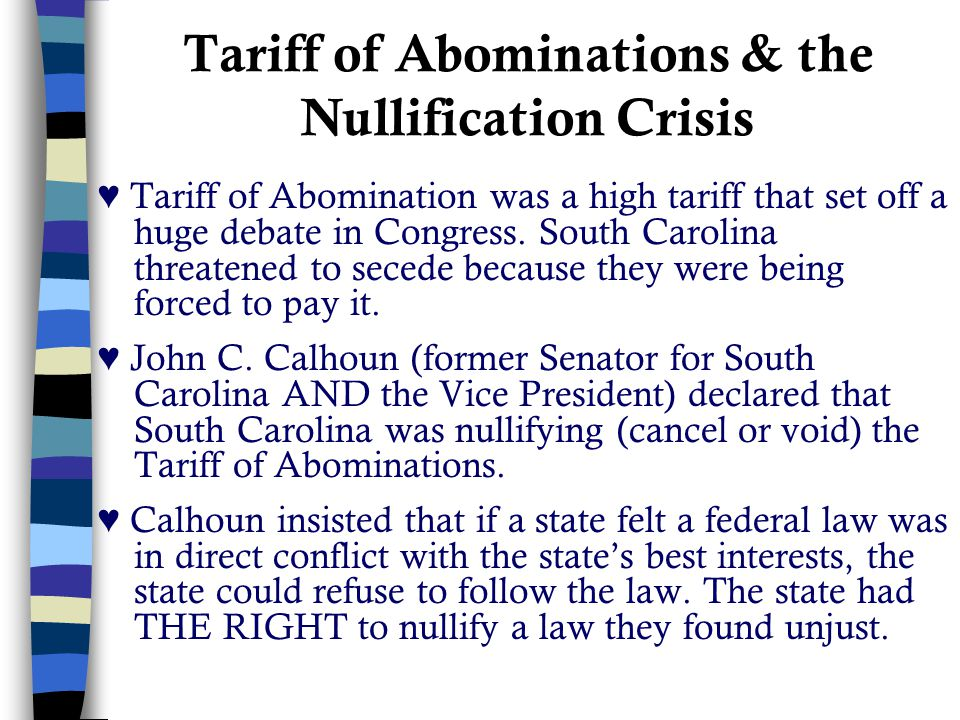 Tariff of Abominations & the Nullification Crisis