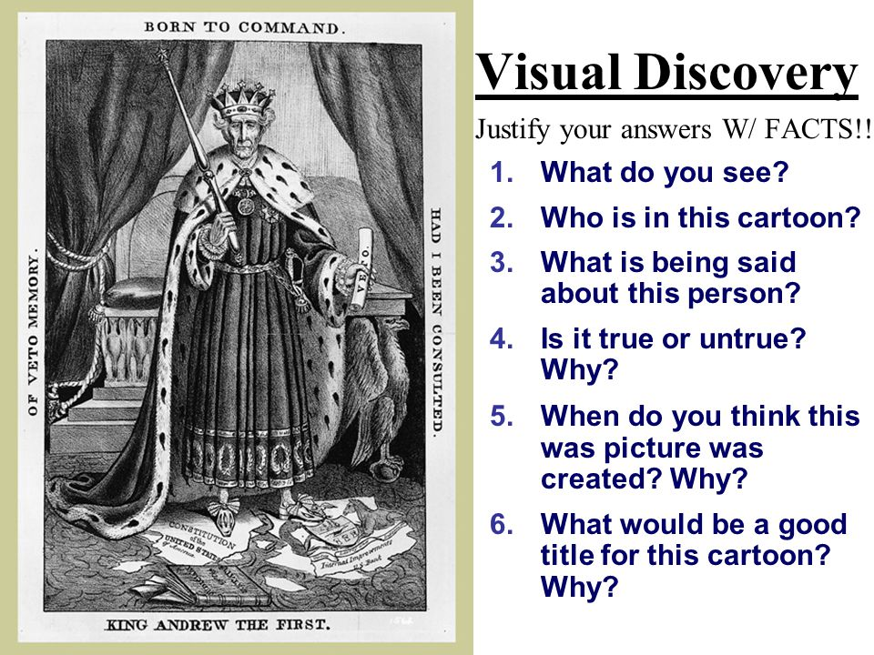Visual Discovery Justify your answers W/ FACTS!!