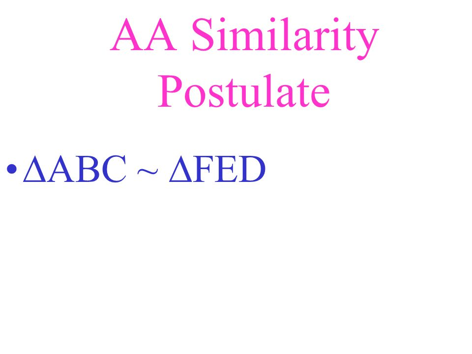 AA Similarity Postulate