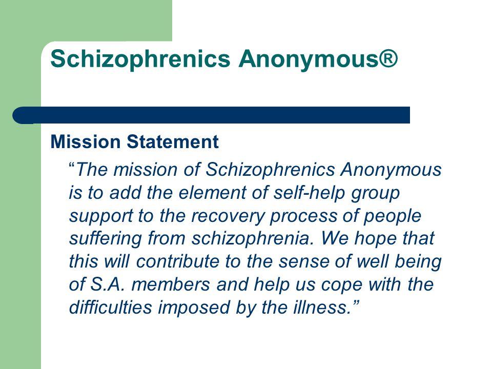 Schizophrenics Anonymous®