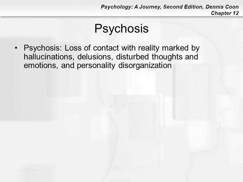 psychosis a loss with reality What is bipolar psychosis the statistics for the rates of psychosis is bipolar disorder are from bipolar psychosis causes a break with reality, loss of.