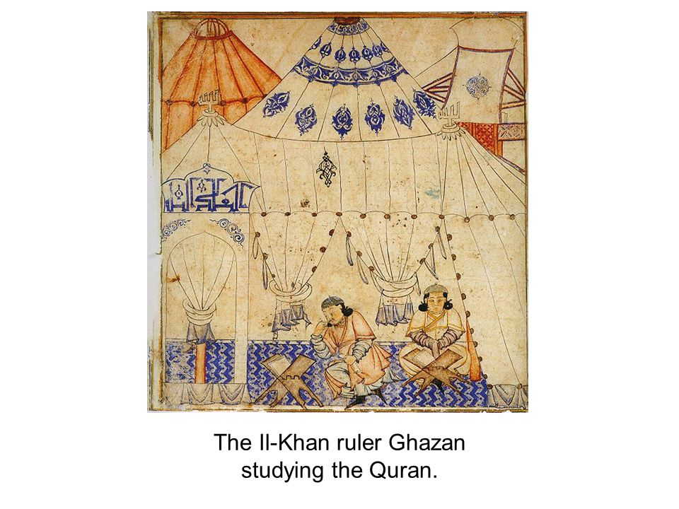 The Il-Khan ruler Ghazan studying the Quran.