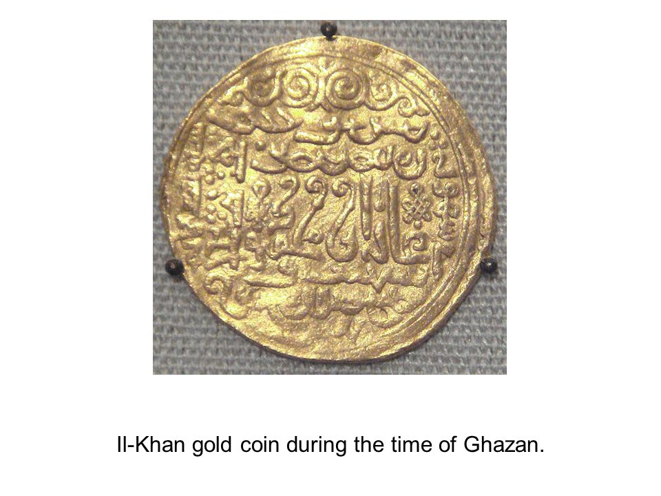 Il-Khan gold coin during the time of Ghazan.