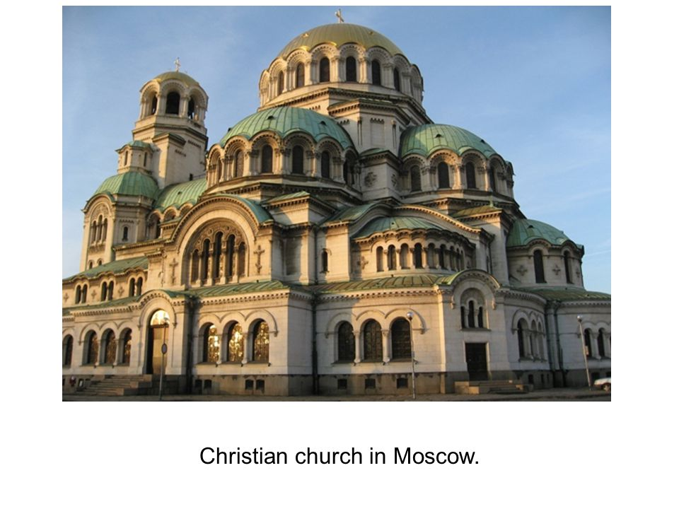 Christian church in Moscow.