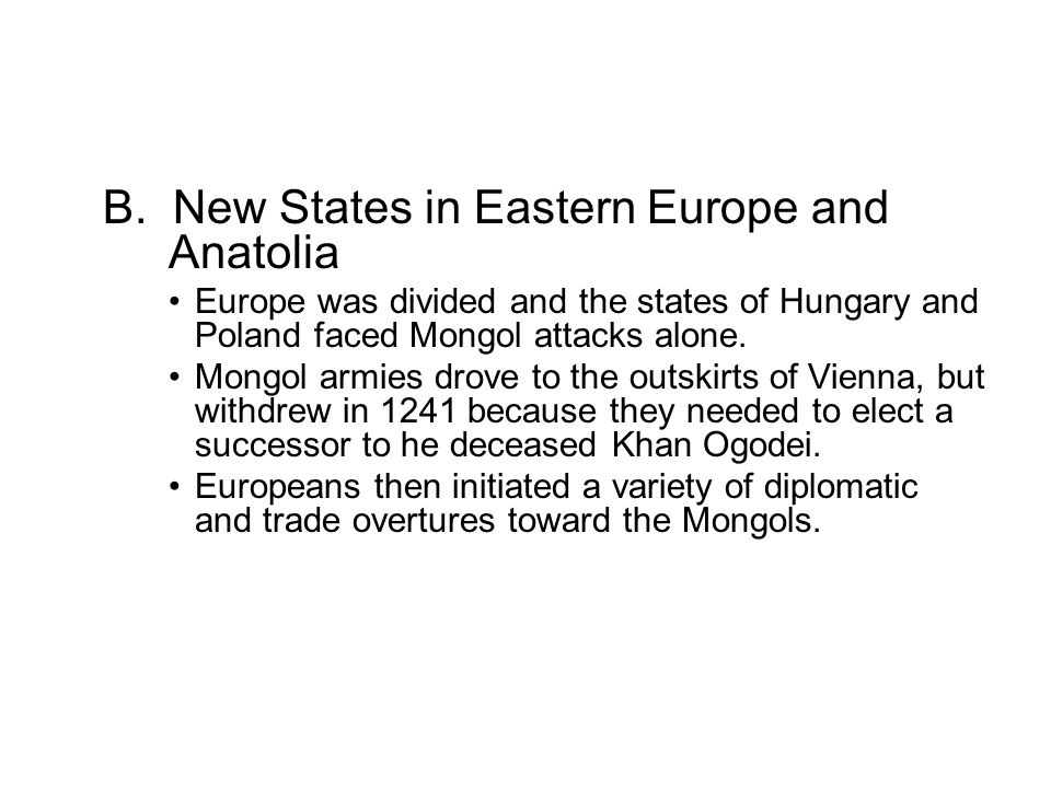 B. New States in Eastern Europe and Anatolia