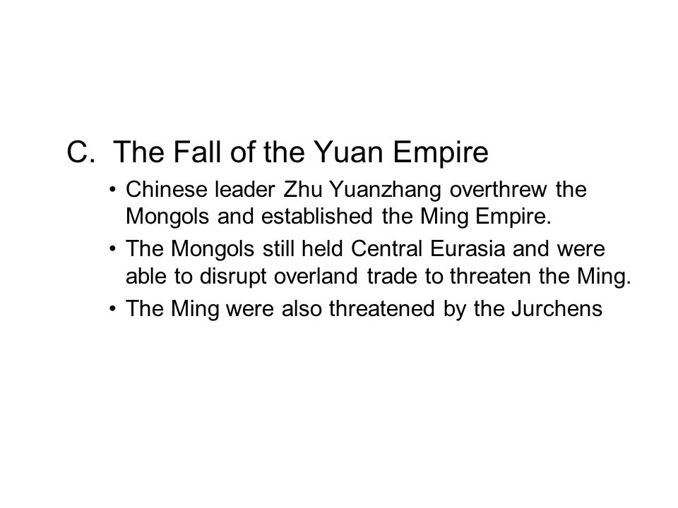 C. The Fall of the Yuan Empire