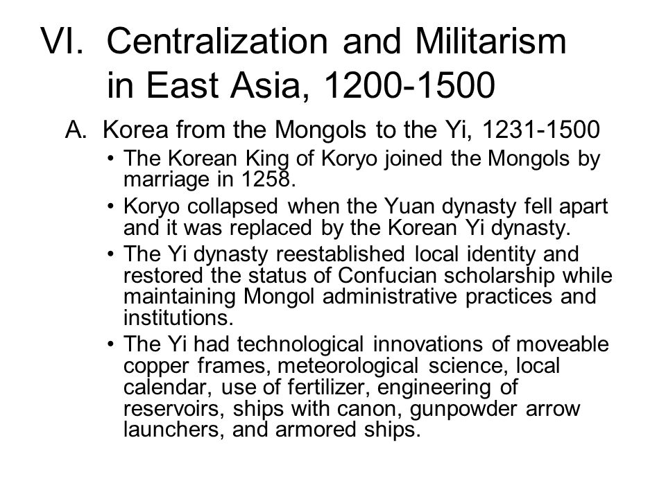 VI. Centralization and Militarism in East Asia, 1200-1500