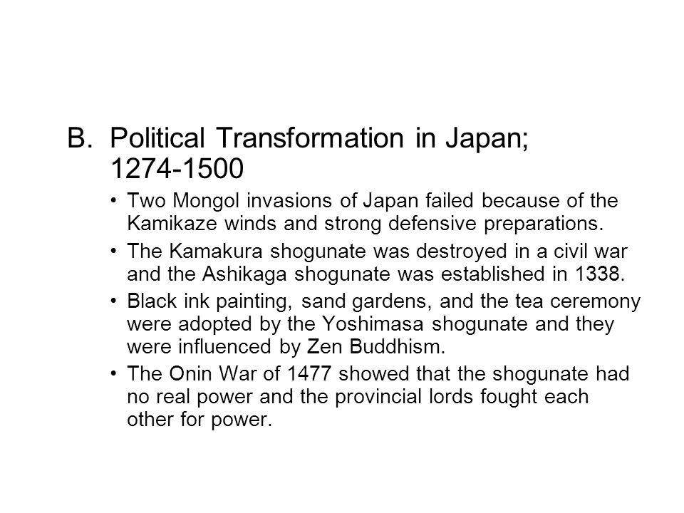 B. Political Transformation in Japan; 1274-1500