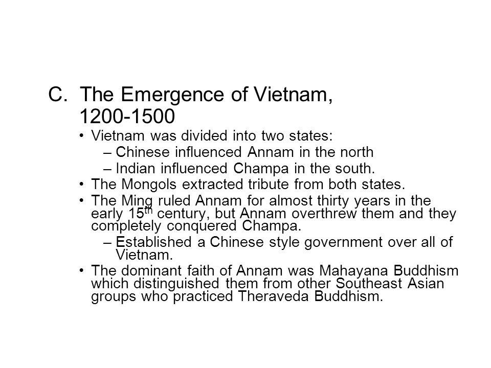 C. The Emergence of Vietnam, 1200-1500