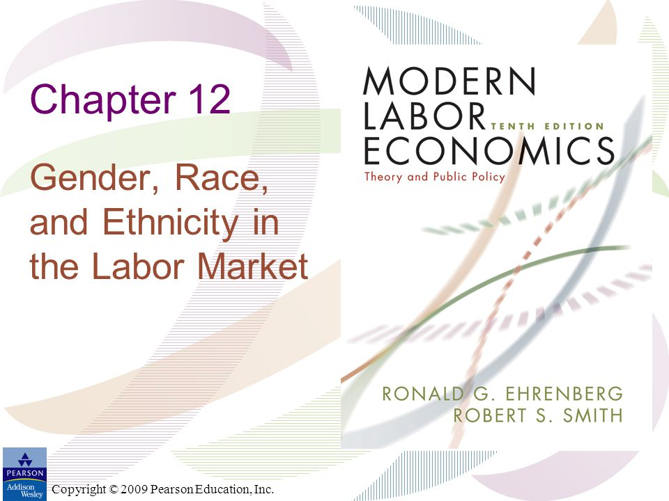 Gender, Race, and Ethnicity in the Labor Market