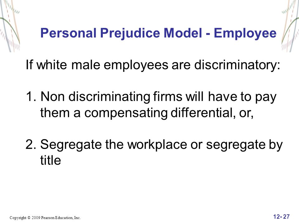 prejudice in the workplace Information about sex / gender discrimination provided by job and employee rights advocacy organization workplace fairness.
