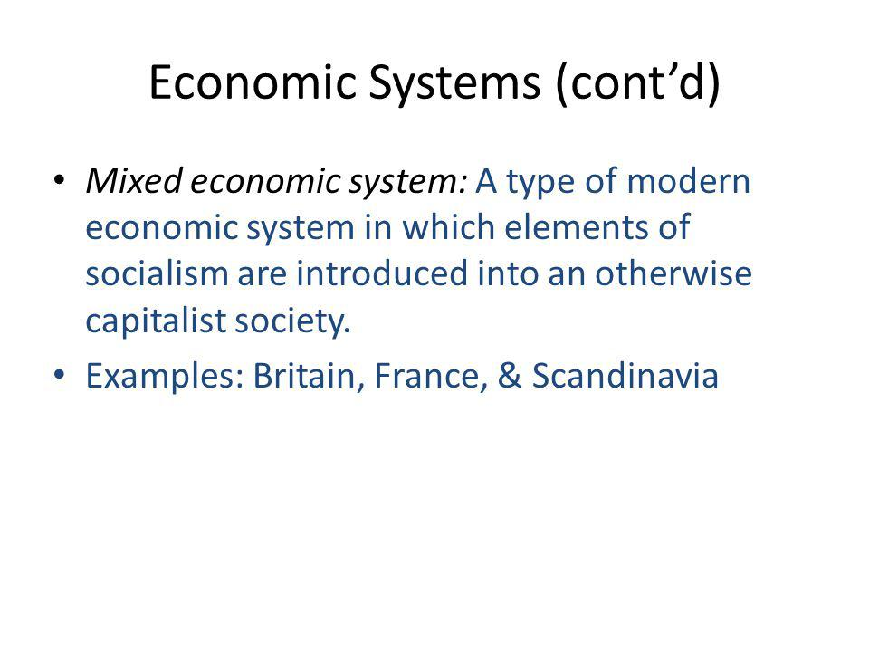 Economic Systems (cont'd)
