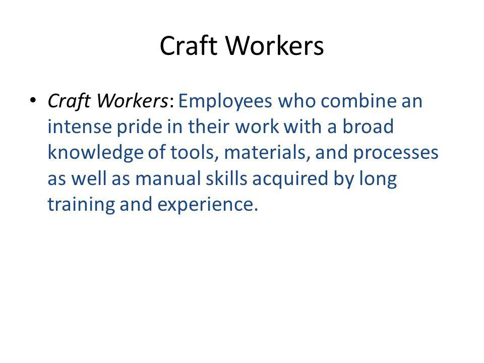 Craft Workers