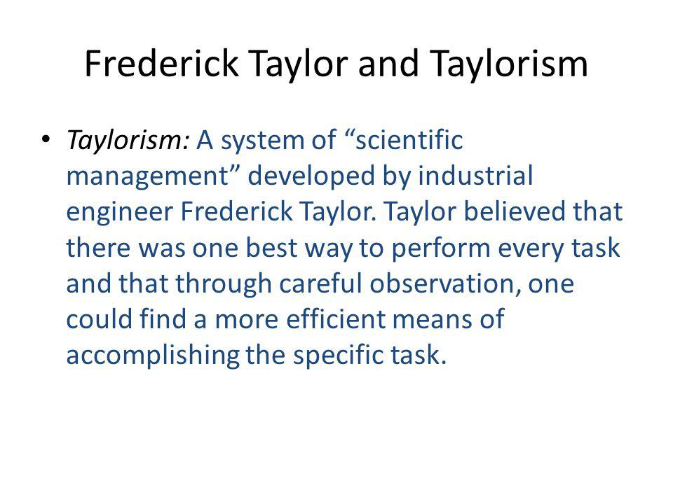 Frederick Taylor and Taylorism