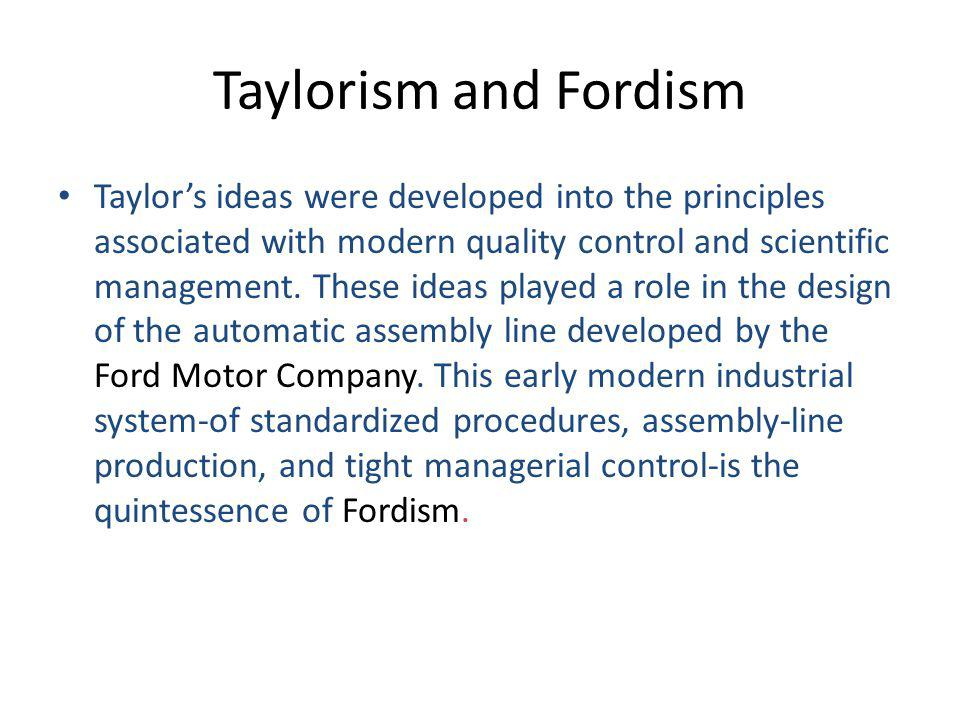 Taylorism and Fordism