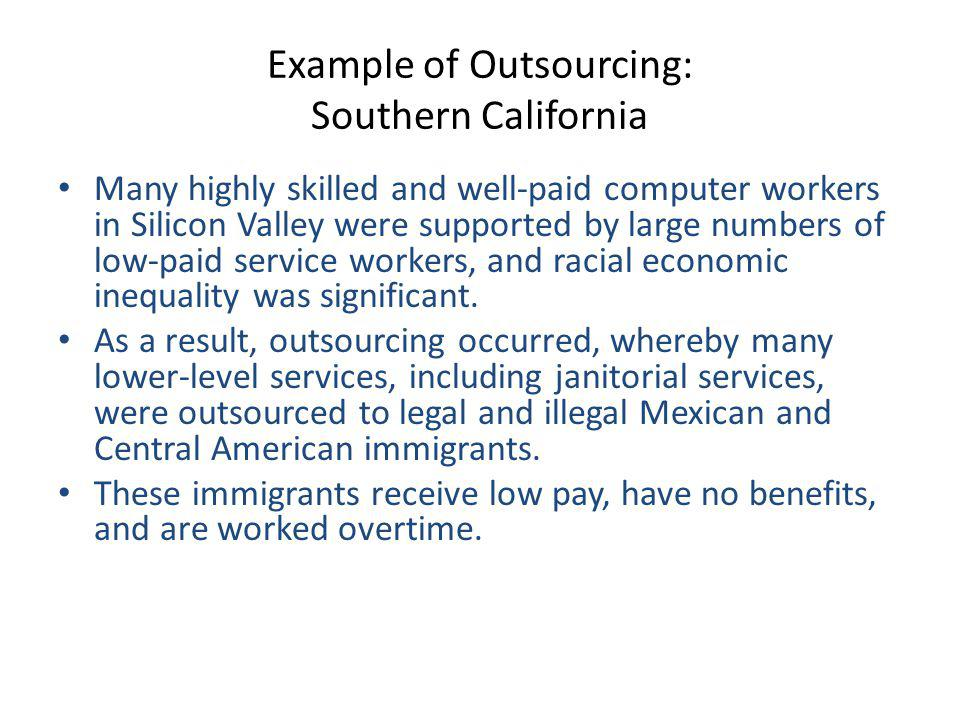Example of Outsourcing: Southern California