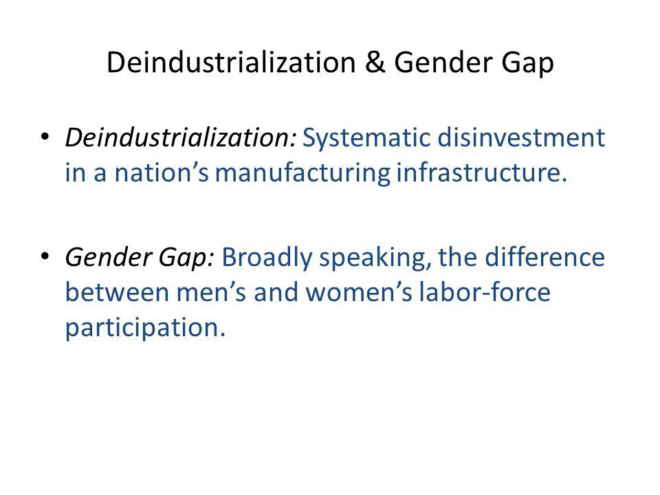 Deindustrialization & Gender Gap