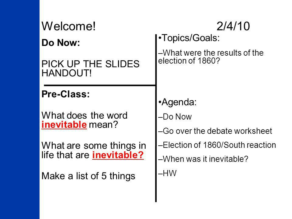 Welcome! 2/4/10 Topics/Goals: