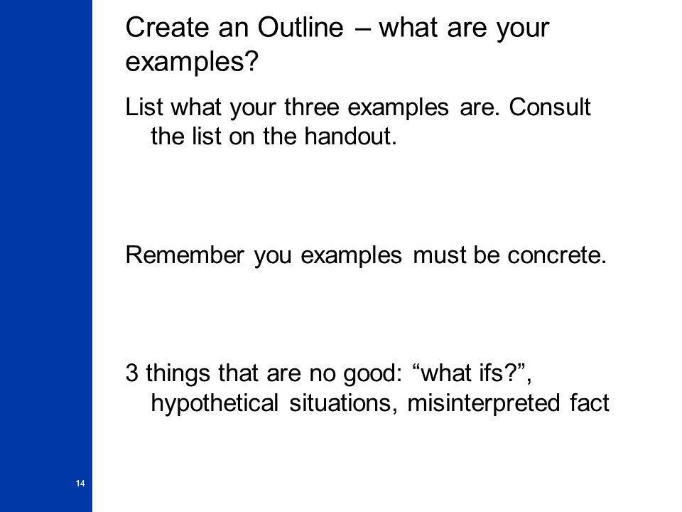 Create an Outline – what are your examples