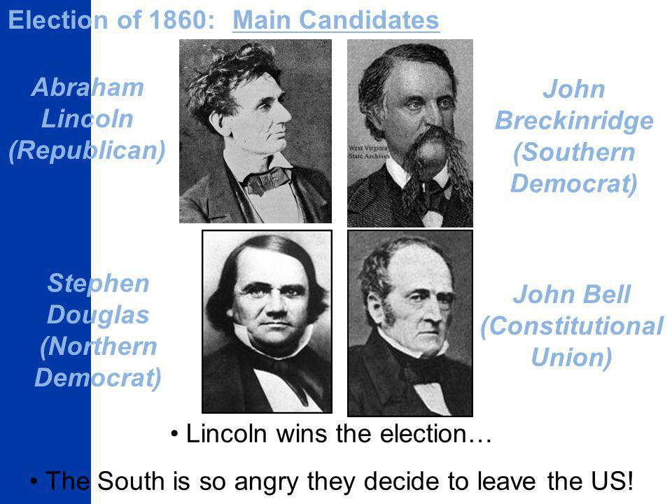 Stephen Douglas (Northern Democrat) (Constitutional Union)