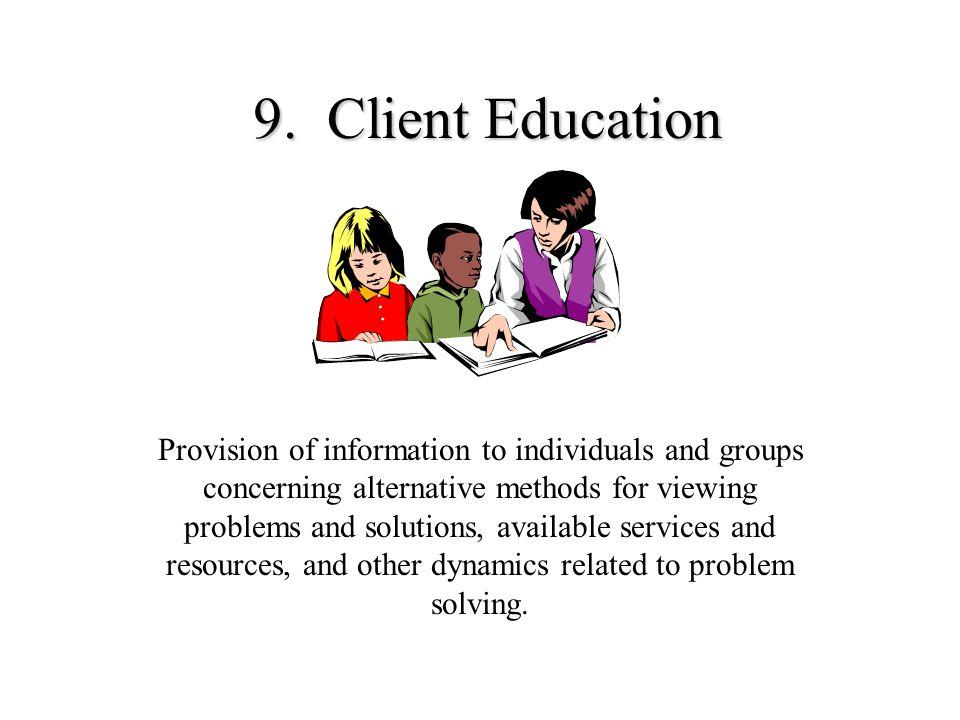 9. Client Education