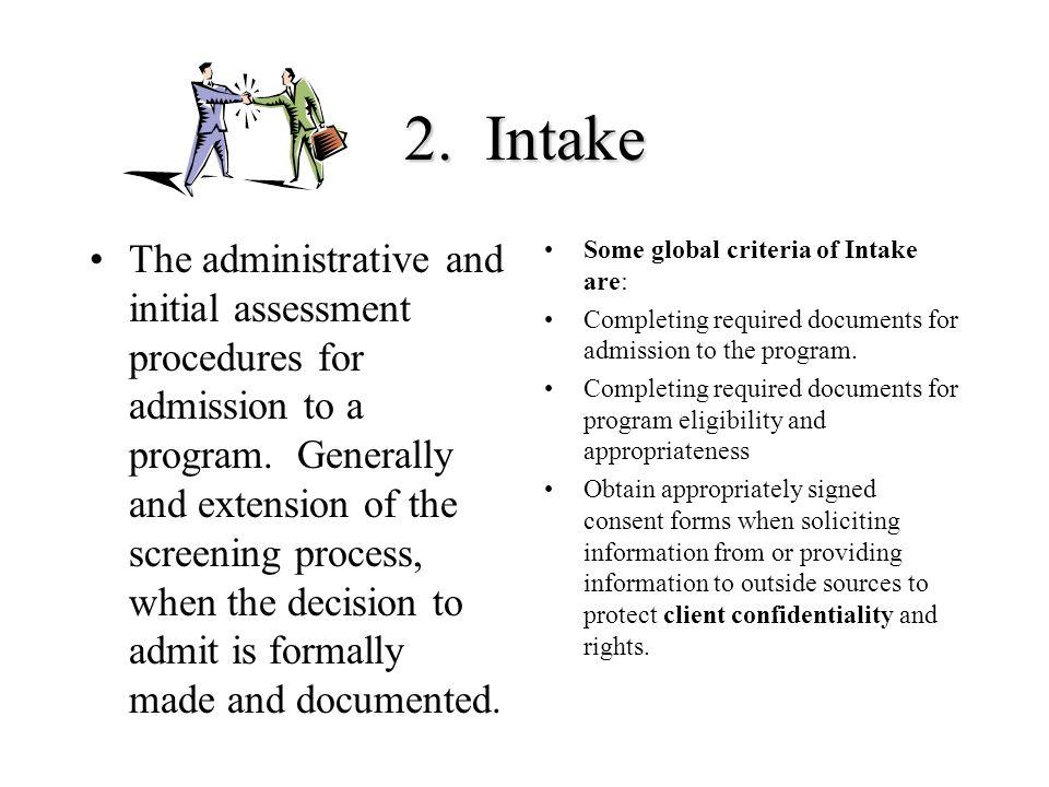 2. Intake