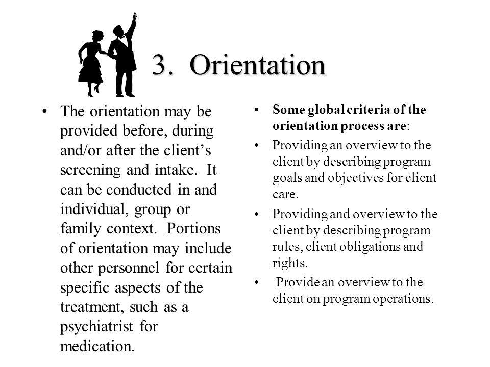3. Orientation