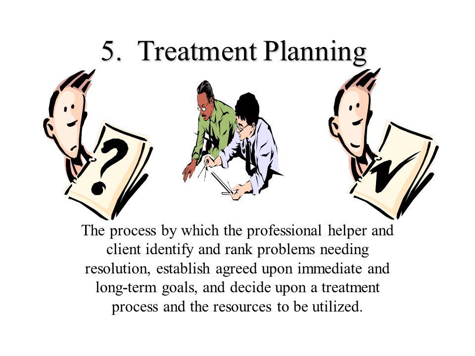 5. Treatment Planning