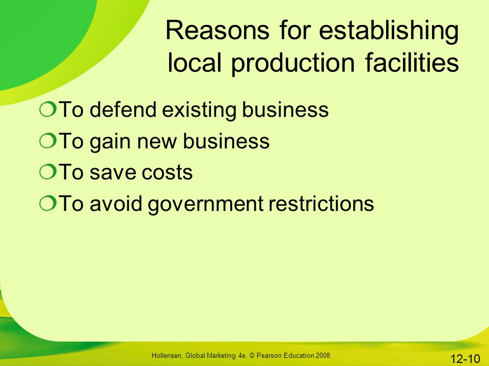 Reasons for establishing local production facilities