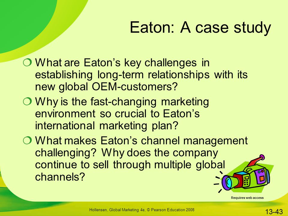 Eaton: A case study What are Eaton's key challenges in establishing long-term relationships with its new global OEM-customers