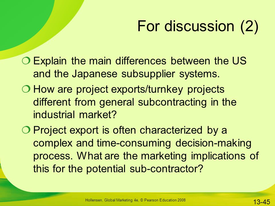 For discussion (2) Explain the main differences between the US and the Japanese subsupplier systems.