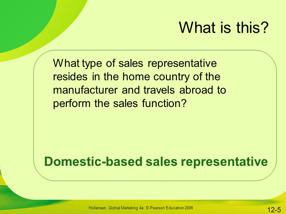What is this Domestic-based sales representative