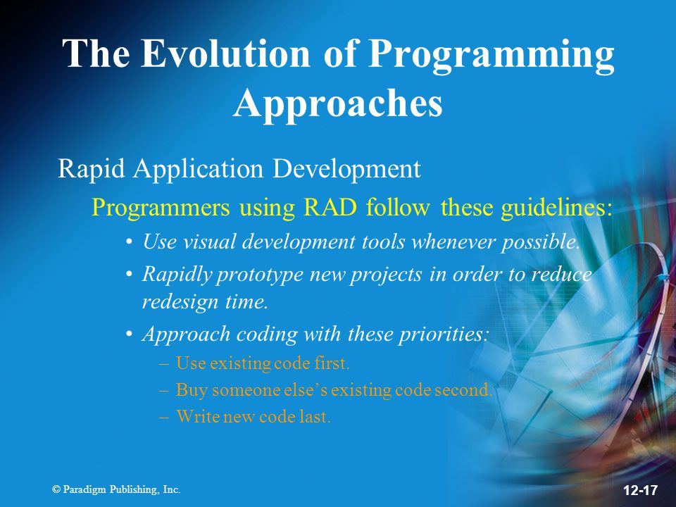 The Evolution of Programming Approaches