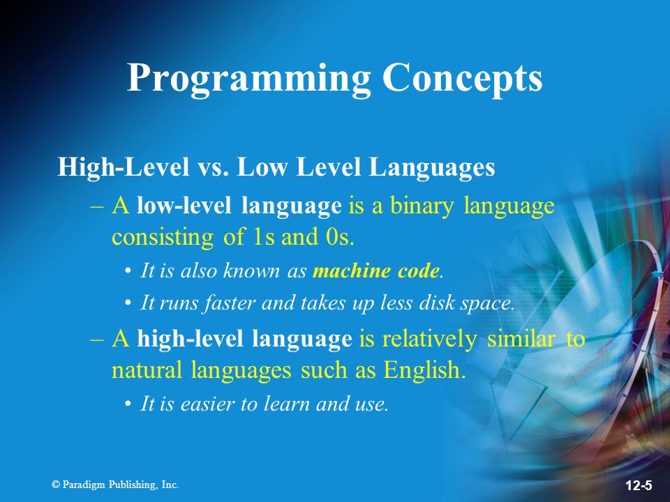 Programming Concepts High-Level vs. Low Level Languages