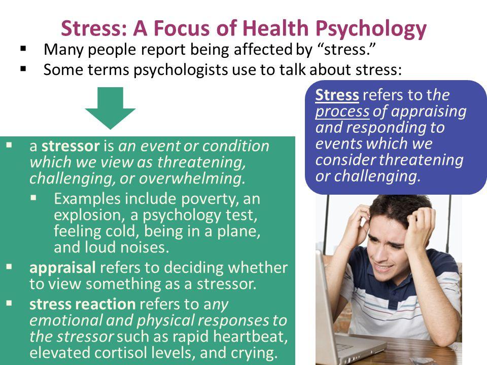 Stress: A Focus of Health Psychology