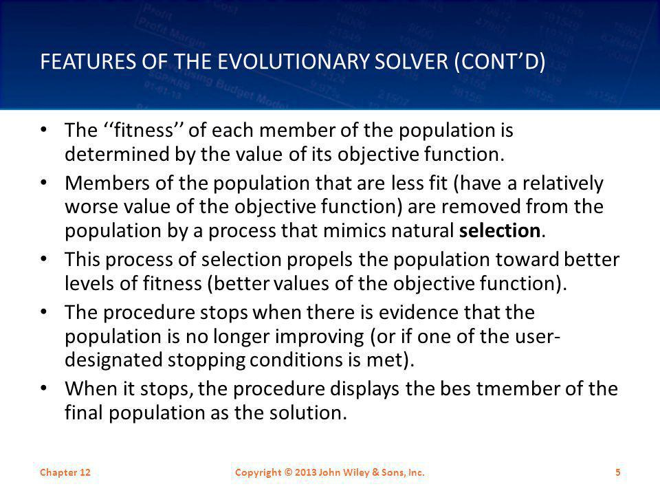 Features Of The Evolutionary Solver (cont'd)