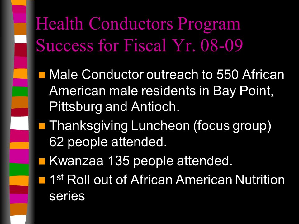 Health Conductors Program Success for Fiscal Yr. 08-09