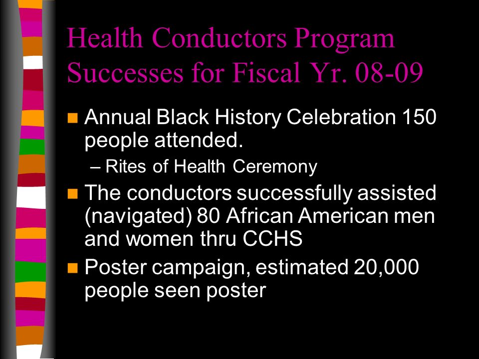 Health Conductors Program Successes for Fiscal Yr. 08-09