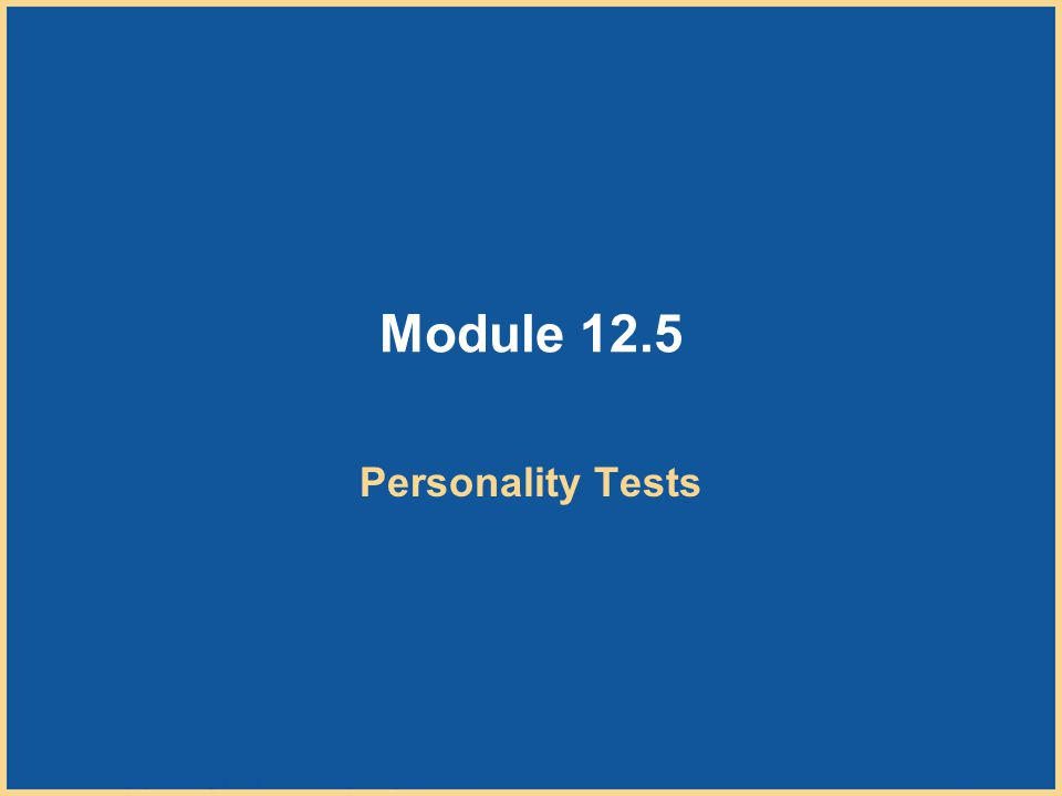 Module 12.5 Personality Tests
