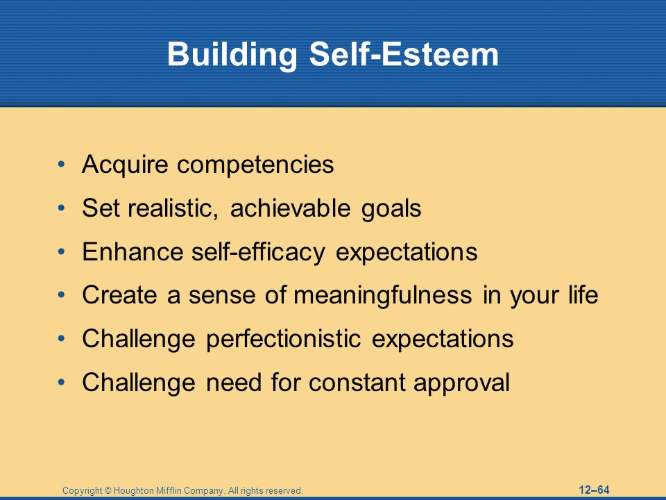 Building Self-Esteem Acquire competencies