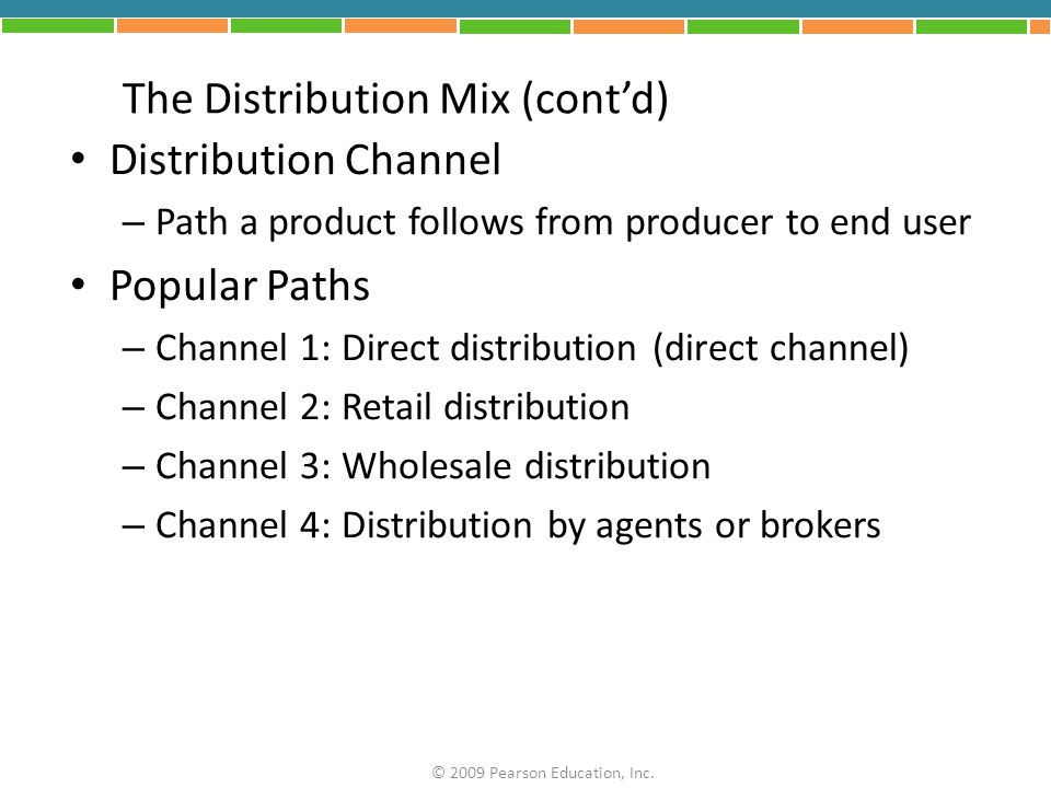 The Distribution Mix (cont'd)