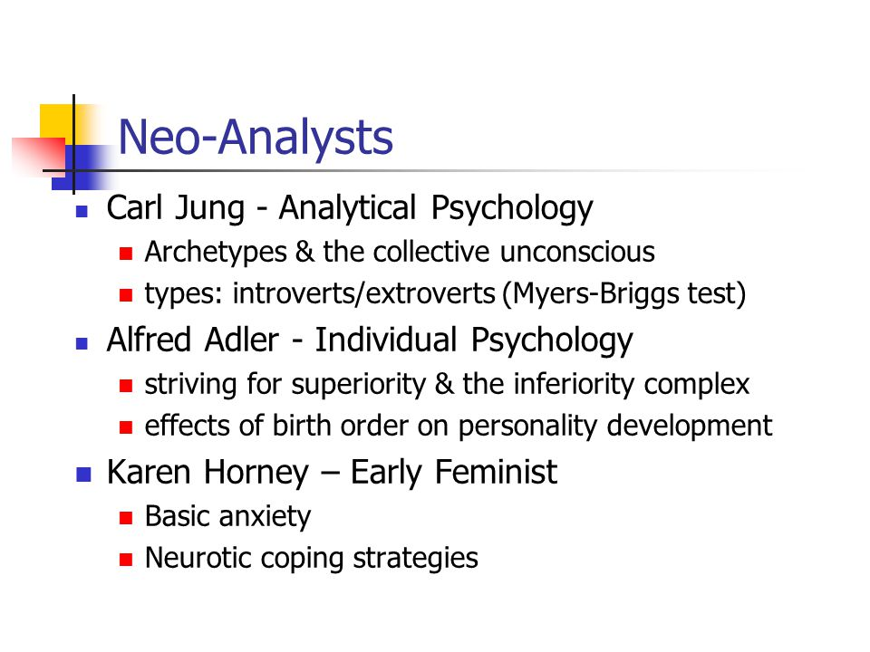 Neo-Analysts Carl Jung - Analytical Psychology