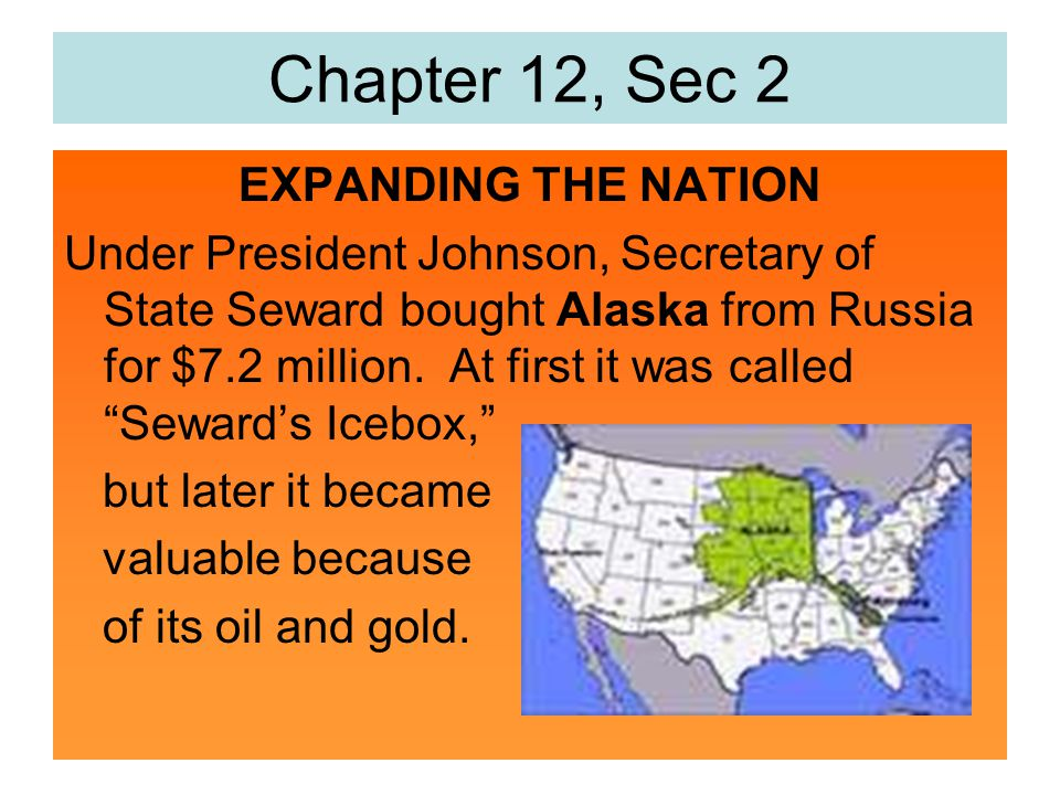 Chapter 12, Sec 2 EXPANDING THE NATION
