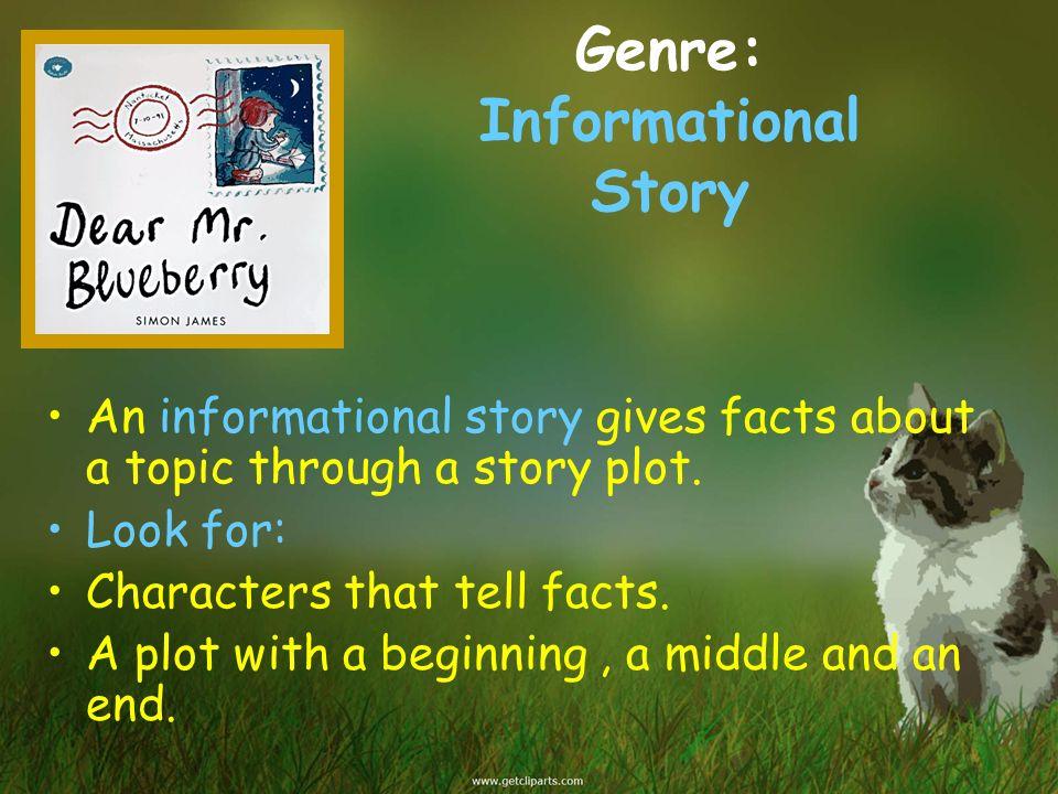 Genre: Informational Story