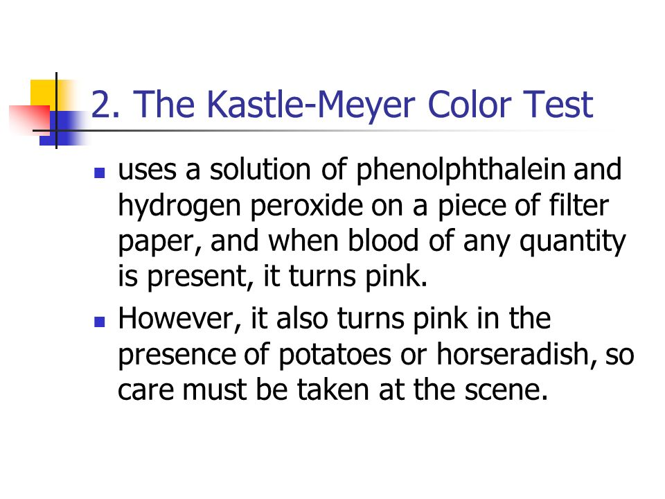 2. The Kastle-Meyer Color Test
