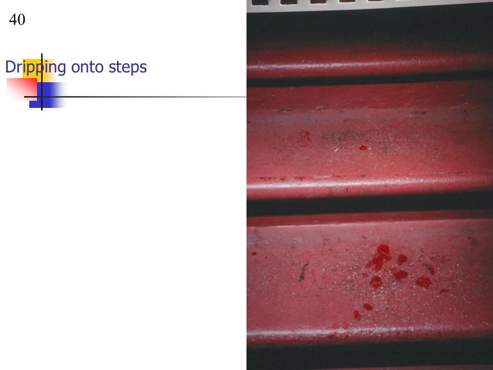40 Dripping onto steps